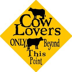 COW LOVERS ALUMINUM SIGN 3120